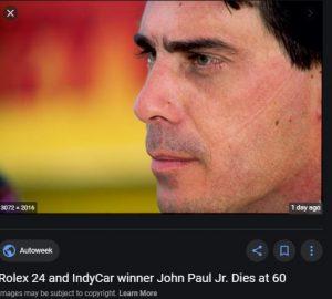John Paul Jr former racer died on December 29, 2020