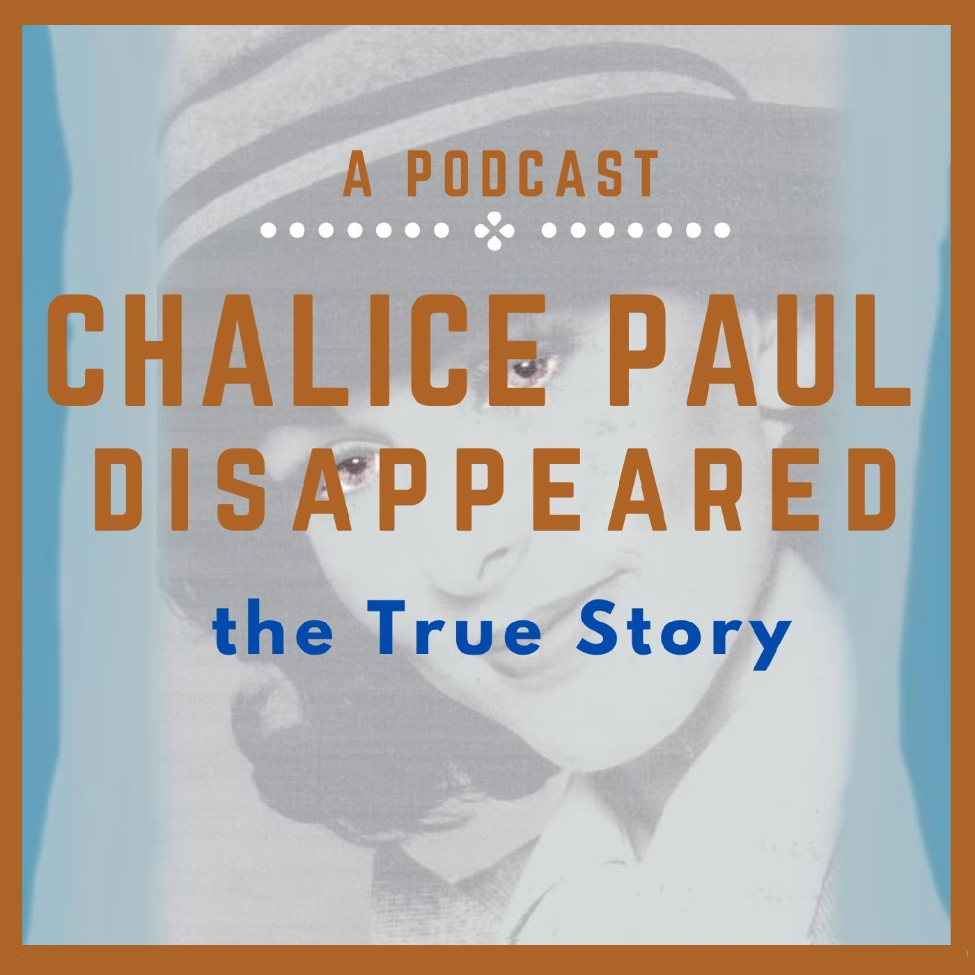 Chalice Paul-DISAPPEARED: the True Story